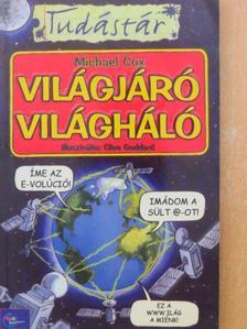 Michael Cox - Világjáró világháló [antikvár]