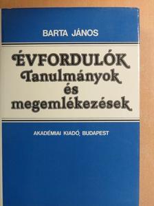 Barta János - Évfordulók [antikvár]