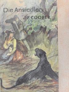 James Fenimore Cooper - Die Ansiedler am Susquehanna [antikvár]