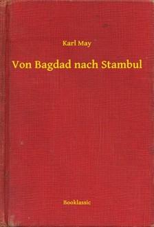 Karl May - Von Bagdad nach Stambul [eKönyv: epub, mobi]