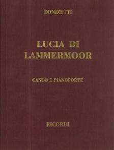DONIZETTI - LUCIA DI LAMMERMOOR. CANTO E PIANOFORTE (VÁSZON KÖTÉSBEN)