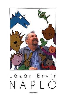 Lázár Ervin - Napló