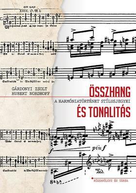 Gárdonyi Zsolt, Hubert Nordhoff - Összhang és tonalitás