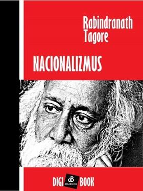 Rabindranáth Tagore - Nacionalizmus [eKönyv: epub, mobi]