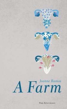 Ramos, Joanne - A Farm [eKönyv: epub, mobi]