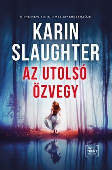 Karin Slaughter - Az utolsó özvegy [eKönyv: epub, mobi]