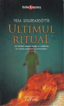 SIGURDARDÓTTIR, YRSA - Ultimul Ritual [antikvár]