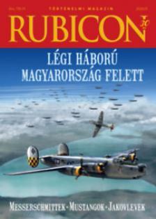 RUBICON - 2020/9 LÉGI HÁBORÚ MAGYARORSZÁG FELETT