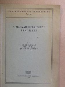 Bencédy József - A magyar helyesírás rendszere [antikvár]