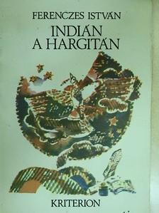 Ferenczes István - Indián a Hargitán [antikvár]
