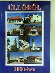 Bárányi Ferenc - Üllőről 2000-ben [antikvár]