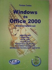 Farkas Csaba - Windows és Office 2000 felhasználóknak [antikvár]