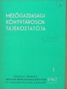 Bisztray Ádám - Mezőgazdasági könyvtárosok tájékoztatója 1967/1-4.  [antikvár]