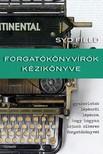 Syd Field - Forgatókönyvírók kézikönyve - A sikeres forgatókönyvírás gyakorlati lépései [eKönyv: epub, mobi]