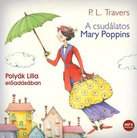 Pamela Lyndon Travers - A csudálatos Mary Poppins - HANGOSKÖNYV