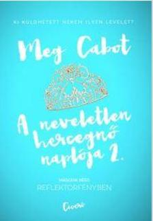Cabot, Meg - Reflektorfényben - A neveletlen hercegnő naplója 2.