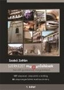 SZABÓ ZOLTÁN - A Szerkezet megerősítések bevált gyakorlati megoldásai