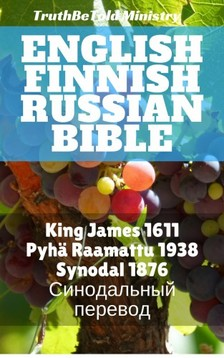 Joern Andre Halseth, King James, TruthBeTold Ministry - English Finnish Russian Bible [eKönyv: epub, mobi]