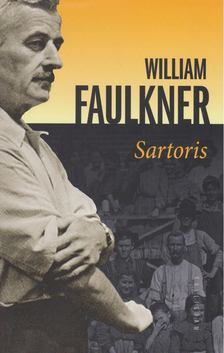 William Faulkner - Sartoris [antikvár]