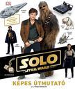 - Star Wars - Solo - Képes Útmutató