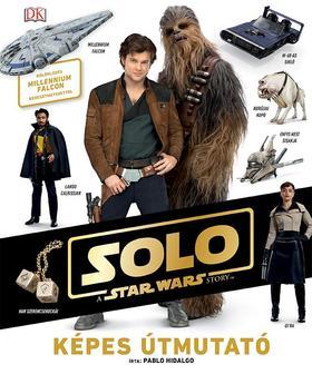 .- - Star Wars - Solo - Képes Útmutató