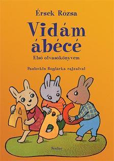 Érsek Rózsa - Vidám ábécé - Első olvasókönyvem
