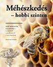 Sebastian Spiewok - Méhészkedés hobbi szinten - Saját méhkaptár kialakítása...