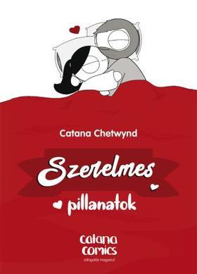 Catana Chetwynd - Szerelmes pillanatok