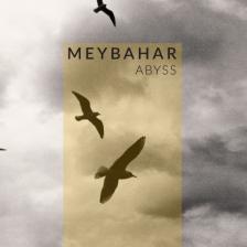 MEYBAHAR - ABYSS CD MEYBAHAR