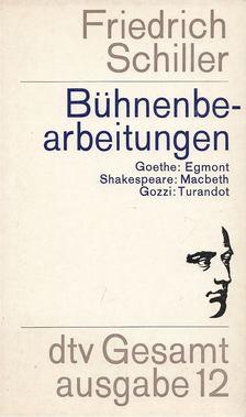 Friedrich Schiller - Bühnenbearbeitungen [antikvár]