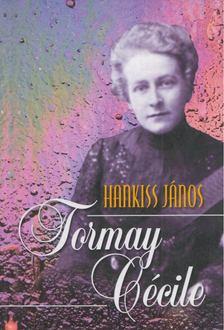Hankiss János - Tormay Cécile [antikvár]