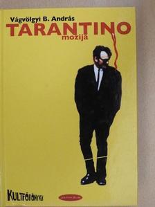 Vágvölgyi B. András - Tarantino mozija [antikvár]