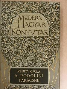 Krúdy Gyula - A podolini takácsnő [antikvár]