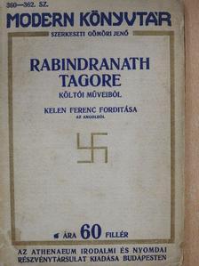 Rabindranath Tagore - Rabindranath Tagore költői műveiből [antikvár]