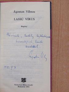Ágoston Vilmos - Lassú vírus (dedikált példány) [antikvár]