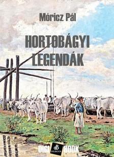 MÓRICZ PÁL - Hortobágyi legendák [eKönyv: epub, mobi]