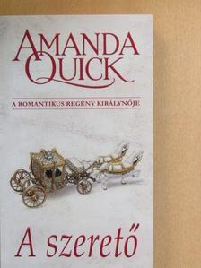 Amanda Quick - A szerető [antikvár]