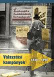 Bakó Berta, Budai Szilvia, Feitl Írisz, Liczek Zita - Választási kampányok 1848-1990