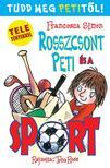 Francesca Simon - Rosszcsont Peti és a sport