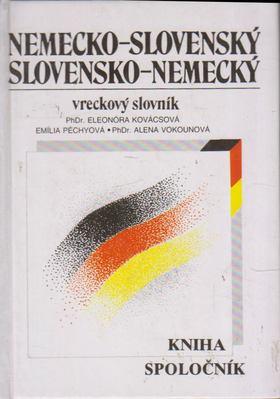 Eleonóra Kovácsová, Emília Péchyová, Alena Vokounová - Nemecko-Slovensky / Slovensko-Nemecky [antikvár]