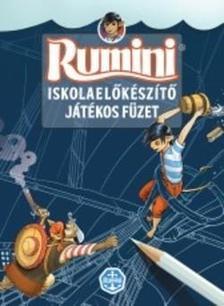Berg Judit - Rumini - Iskolaelőkészítő játékos füzet