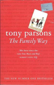 Tony PARSONS - The Family Way [antikvár]