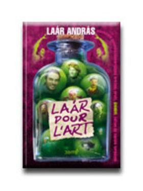 Laár András - LAÁR POUR L'ART