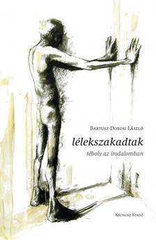 Bartusz-Dobosi László - Lélekszakadtak [eKönyv: pdf]