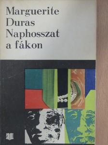 Marguerite Duras - Naphosszat a fákon [antikvár]