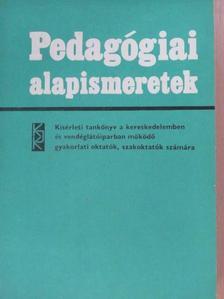 Dékán István - Pedagógiai alapismeretek [antikvár]