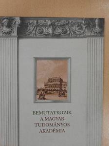 Glatz Ferenc - Bemutatkozik a Magyar Tudományos Akadémia [antikvár]