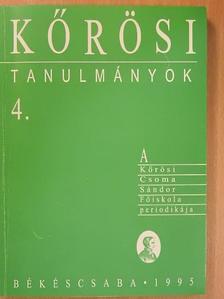 Duray Miklósné - Kőrösi tanulmányok 4. [antikvár]