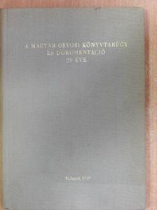 Dékány Sándorné - A magyar orvosi könyvtárügy és dokumentáció 20 éve [antikvár]