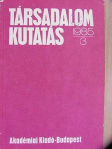 Ábel István - Társadalomkutatás 1985/3. [antikvár]